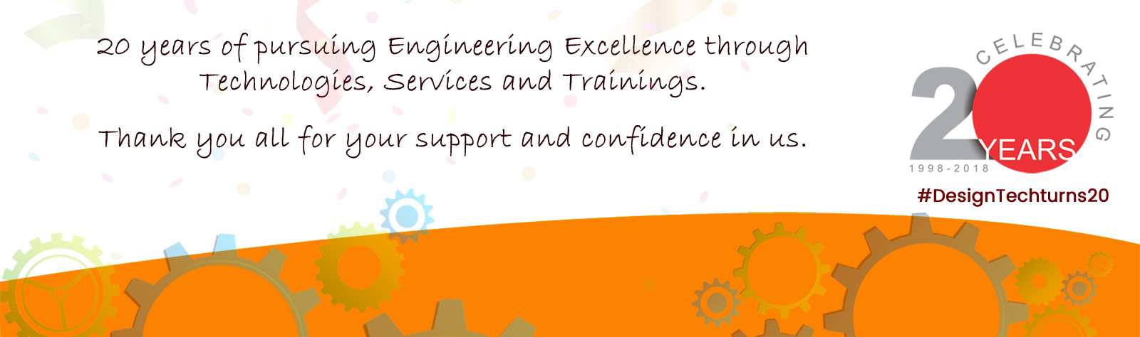 20 years of pursuing Engineering Excellence through Technologies, Services and Trainings